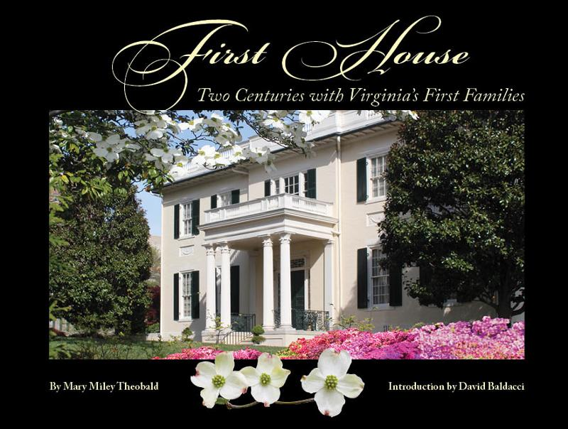 First House: Two Centuries With Virginia's First Families
