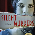 Silent Murders by Mary Miley.